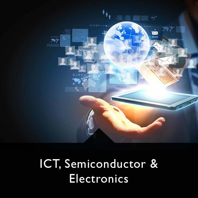 ICT, Semiconductor & Electronics